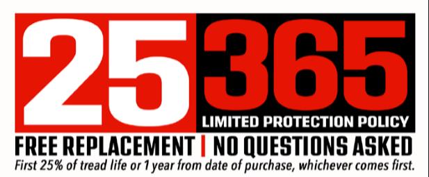 25 / 365 Warranty Free Replacement Warranty